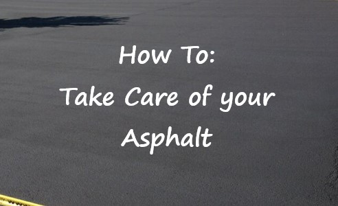 How to Care for your Asphalt